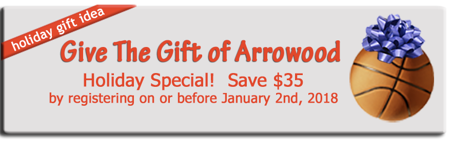 Camp Arrowood Holiday Discount $35